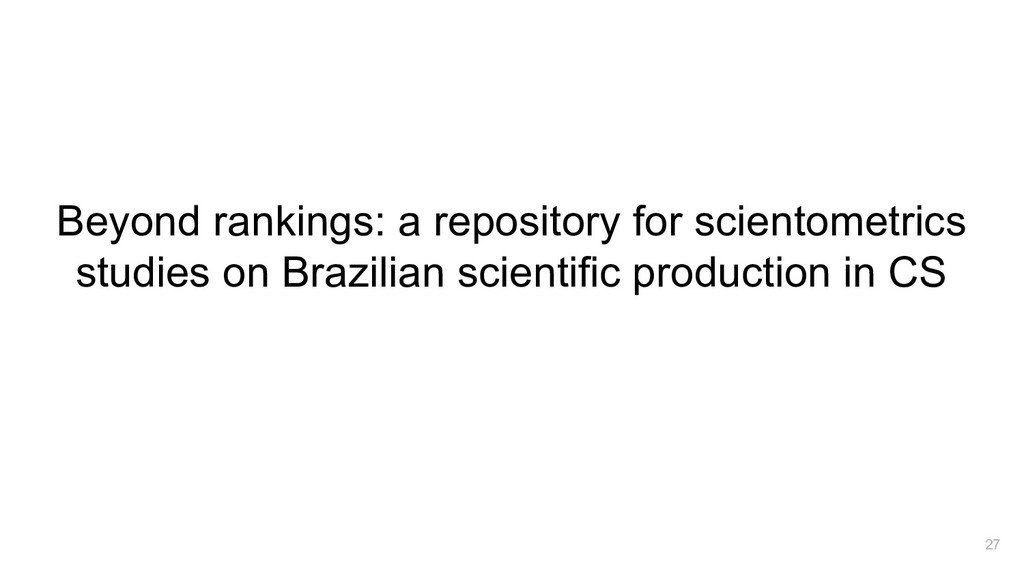 Beyond rankings: a repository for scientometric...