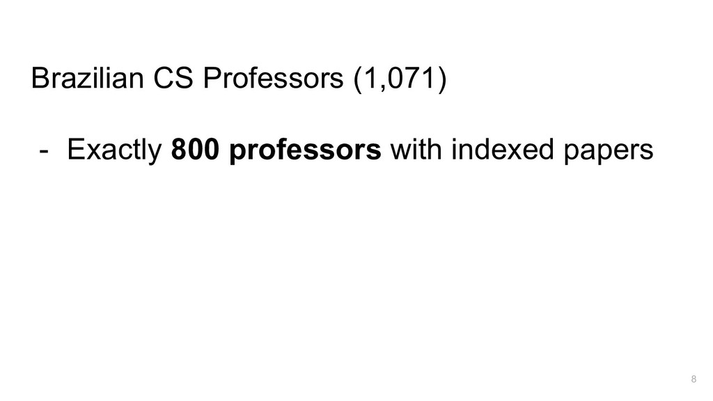 Brazilian CS Professors (1,071) - Exactly 800 p...