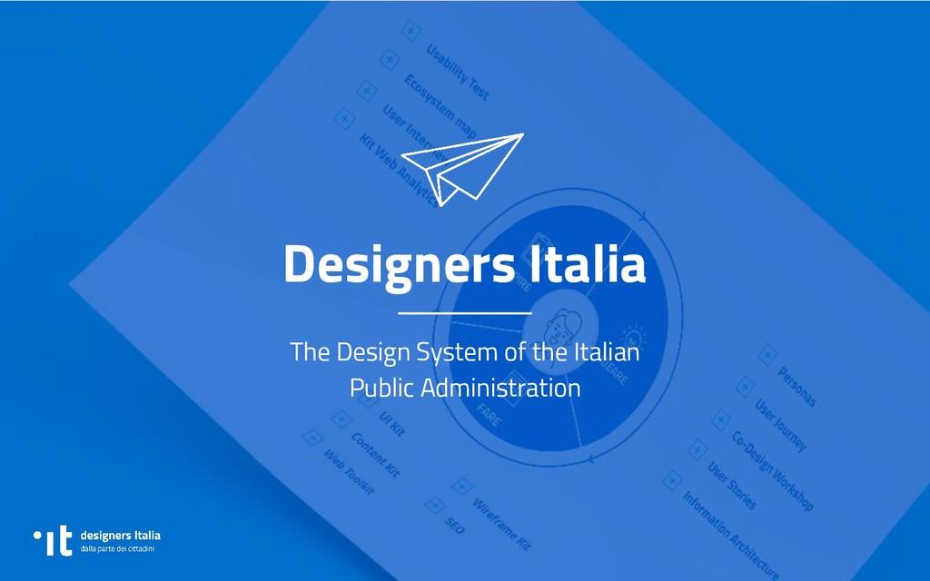 Designers Italia The Design System of the Itali...