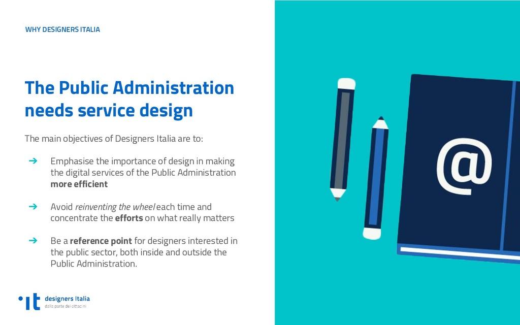 WHY DESIGNERS ITALIA The Public Administration ...