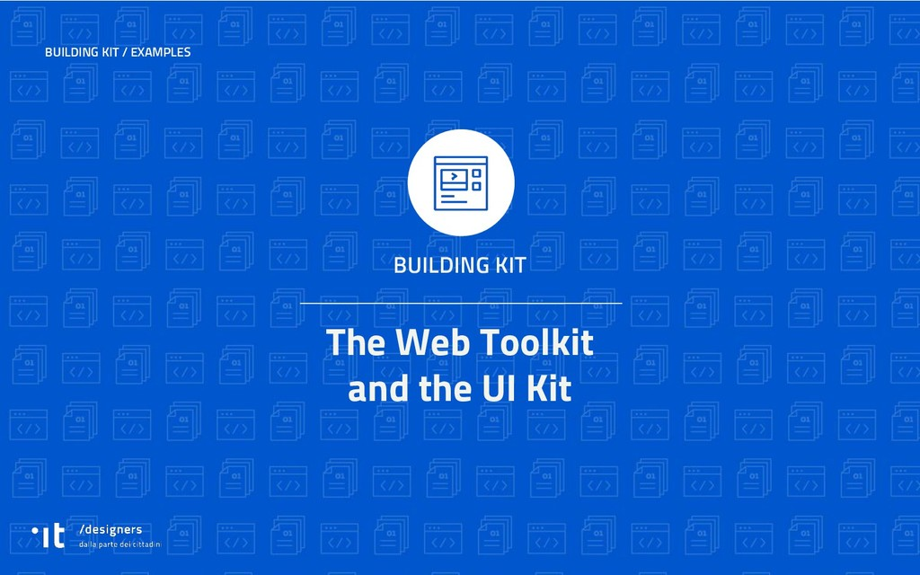 The Web Toolkit and the UI Kit BUILDING KIT BUI...