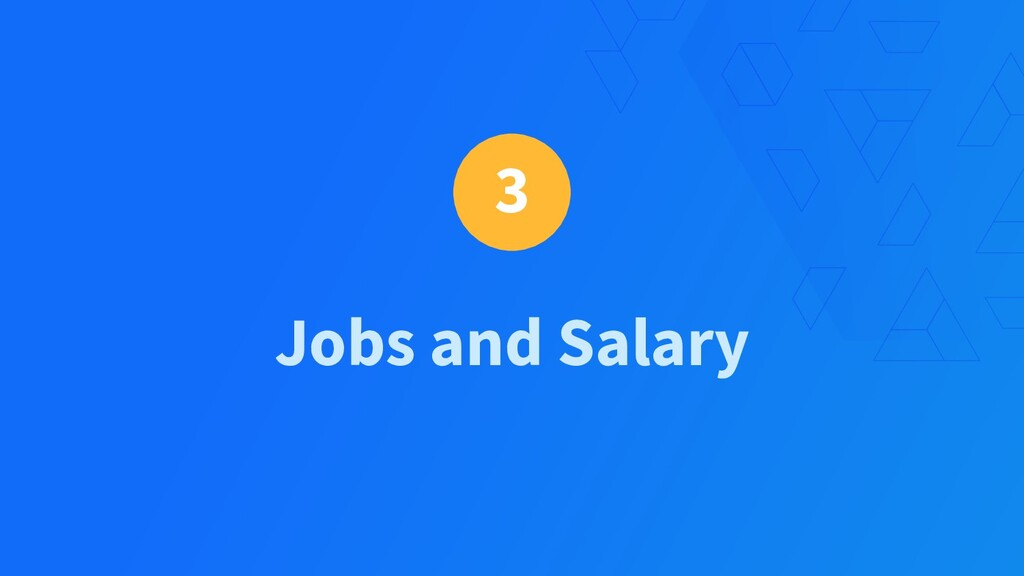 3 Jobs and Salary