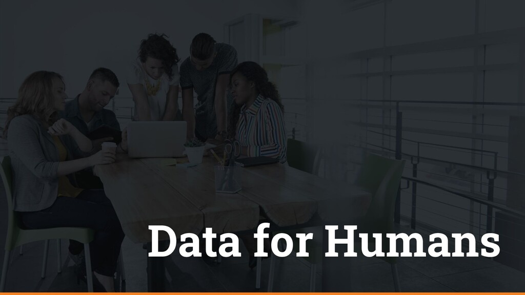 Data for Humans