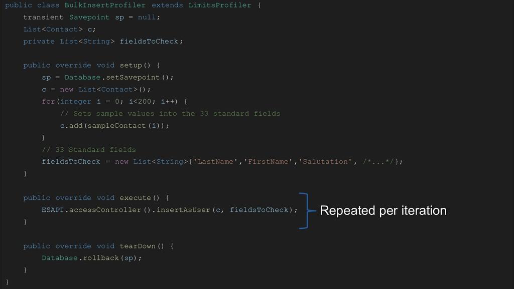public class BulkInsertProfiler extends LimitsP...