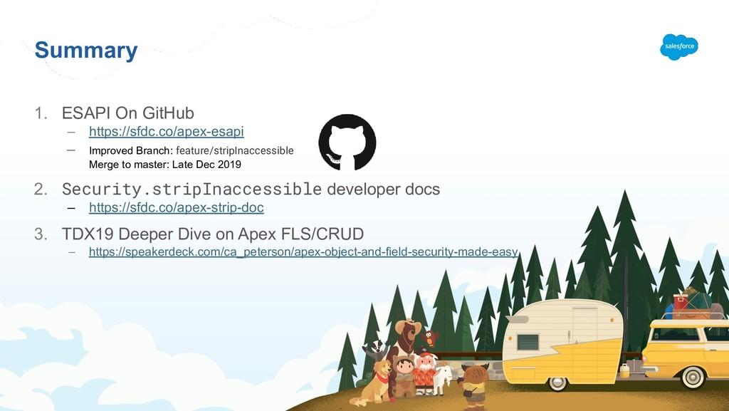 1. ESAPI On GitHub ‒ https://sfdc.co/apex-esapi...