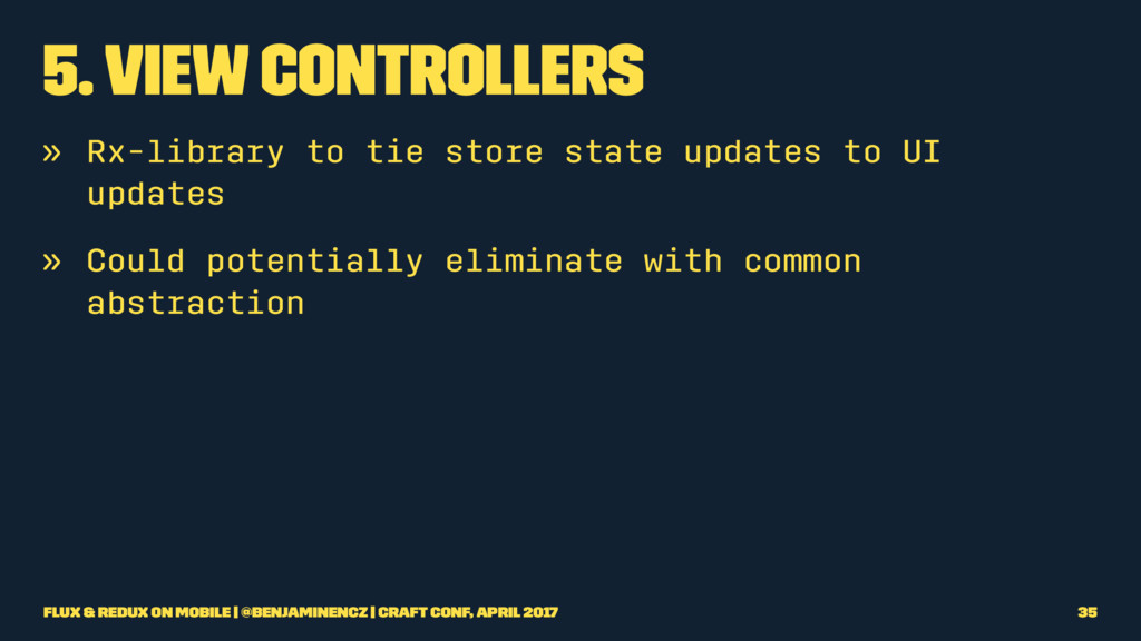 5. View Controllers » Rx-library to tie store s...