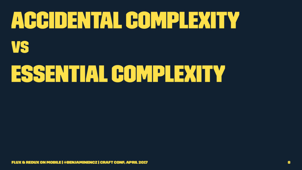 Accidental complexity vs Essential complexity F...