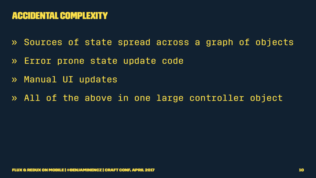 Accidental Complexity » Sources of state spread...
