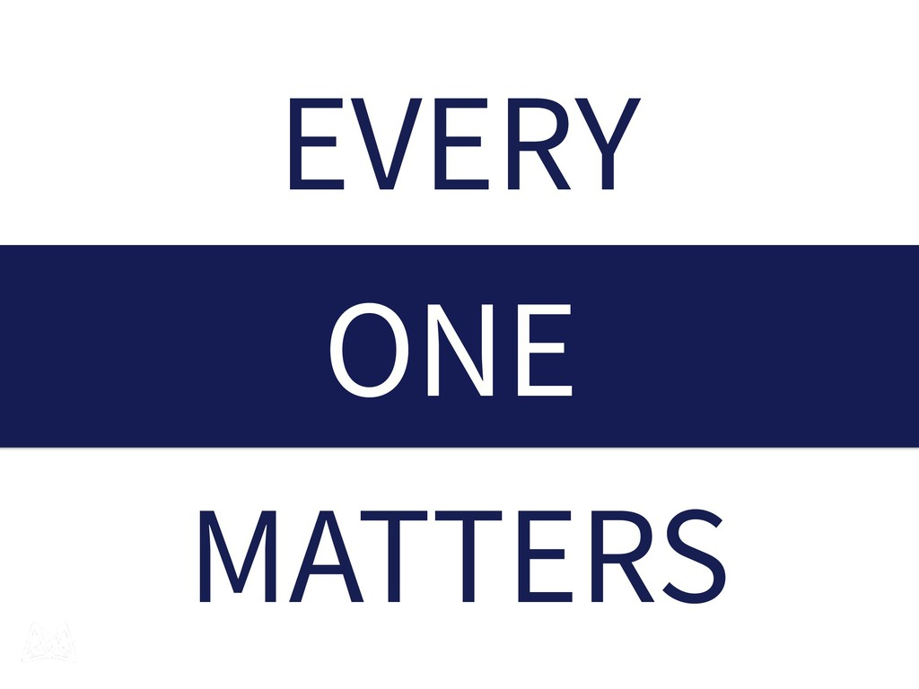MATTERS EVERY ONE