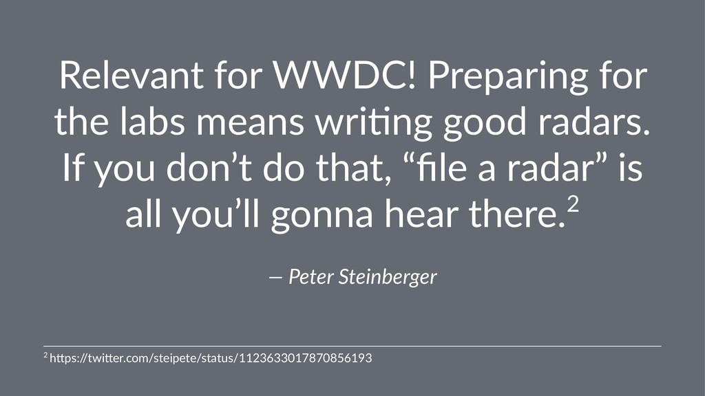 Relevant for WWDC! Preparing for the labs means...