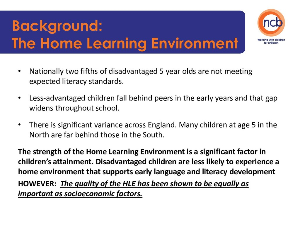 Background: The Home Learning Environment • Nat...