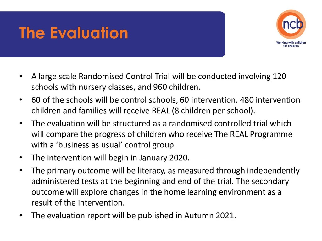 The Evaluation • A large scale Randomised Contr...
