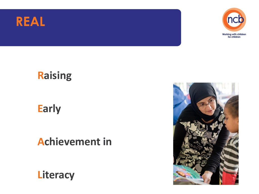 Raising Early Achievement in Literacy REAL