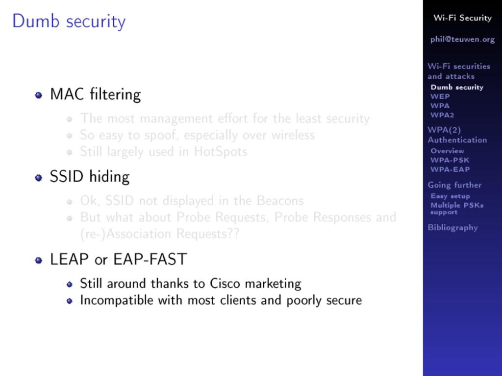 Wi-Fi Security phil@teuwen.org Wi-Fi securities...