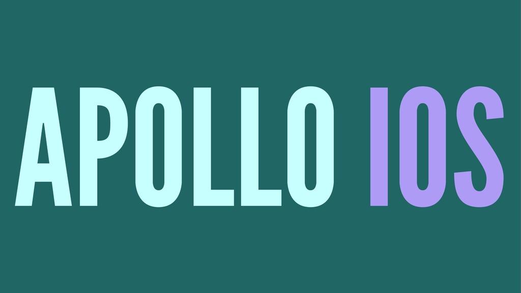 APOLLO IOS