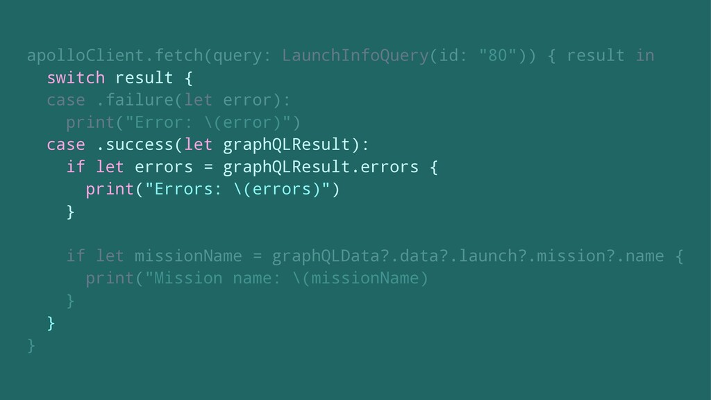 """apolloClient.fetch(query: LaunchInfoQuery(id: """"..."""