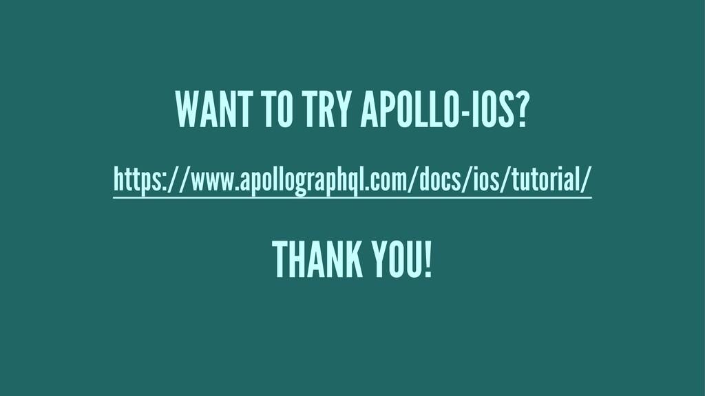 WANT TO TRY APOLLO-IOS? https://www.apollograph...