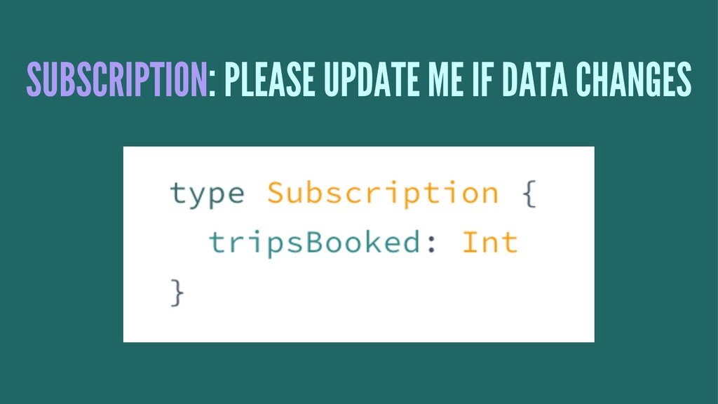 SUBSCRIPTION: PLEASE UPDATE ME IF DATA CHANGES