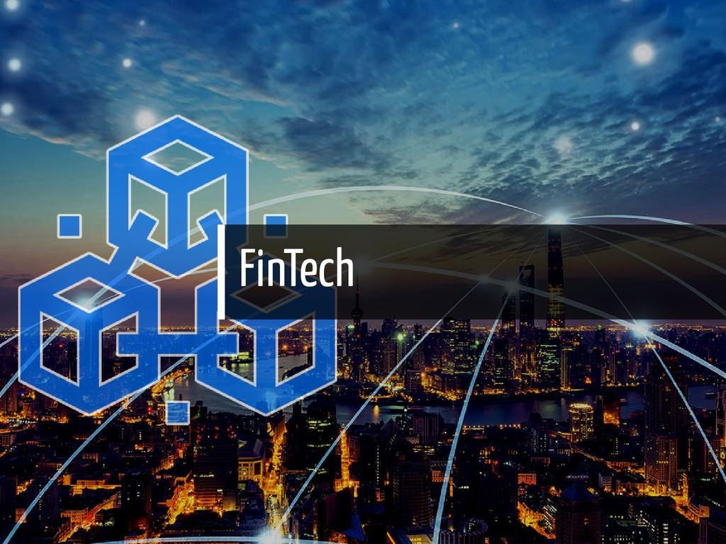 FinTech 17 / 65