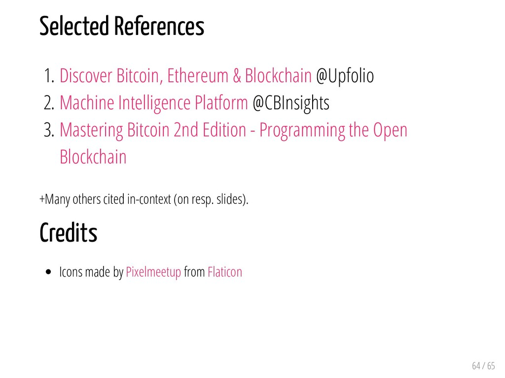 Selected References 1. Discover Bitcoin, Ethere...