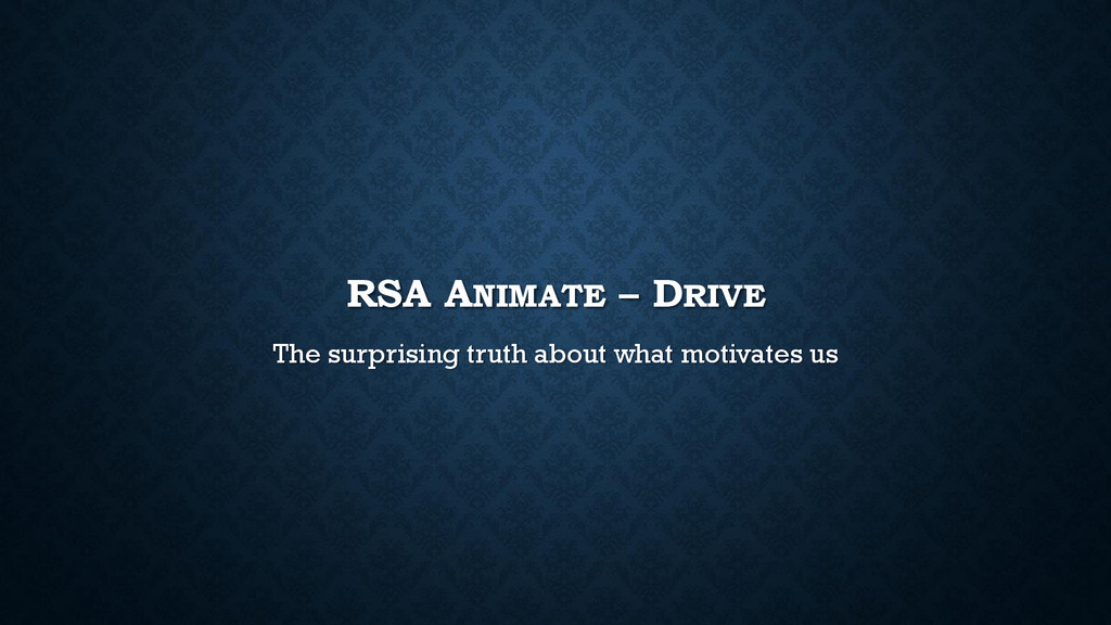 RSA ANIMATE – DRIVE The surprising truth about ...