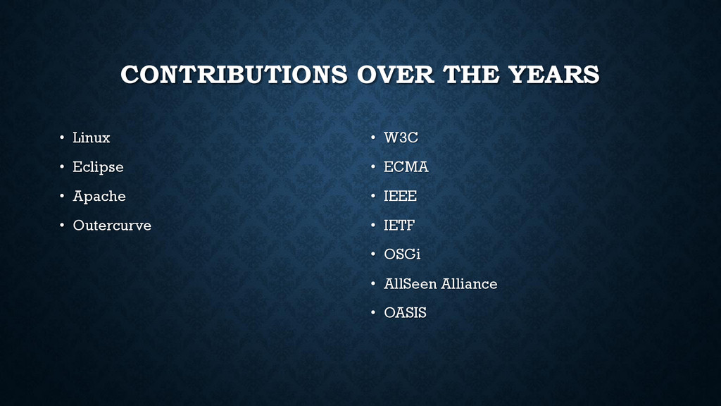 CONTRIBUTIONS OVER THE YEARS • Linux • Eclipse ...