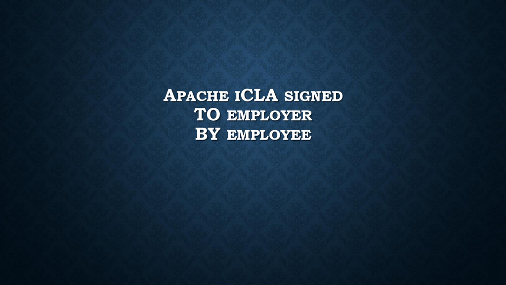 APACHE ICLA SIGNED TO EMPLOYER BY EMPLOYEE