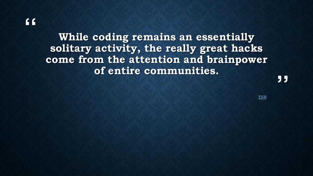 """"""" """" While coding remains an essentially solitar..."""