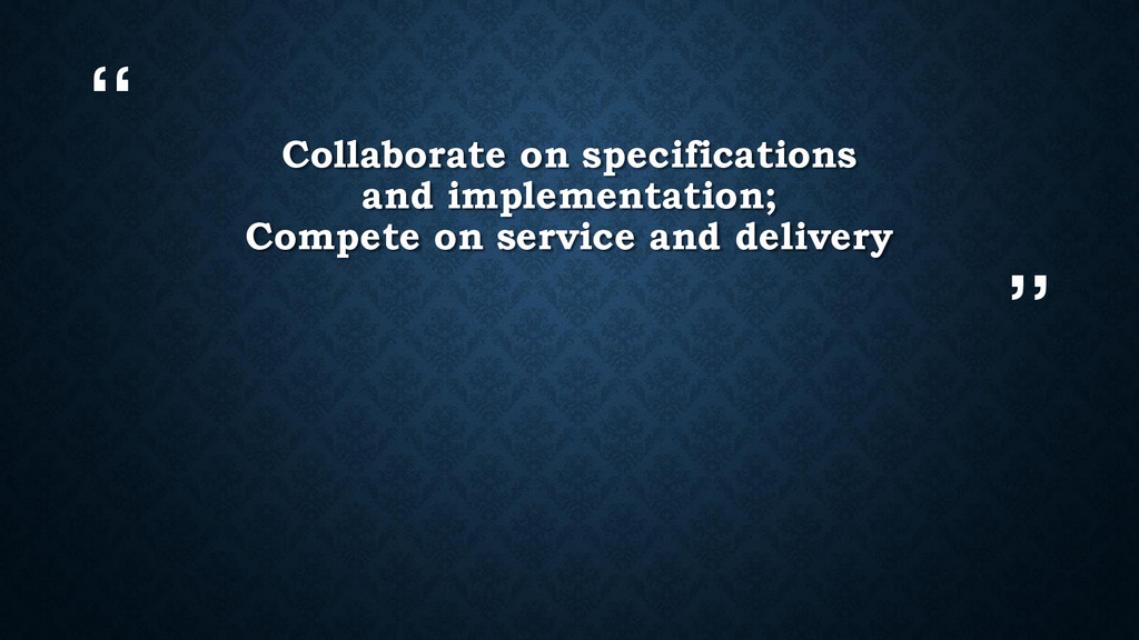 """"""" """" Collaborate on specifications and implement..."""