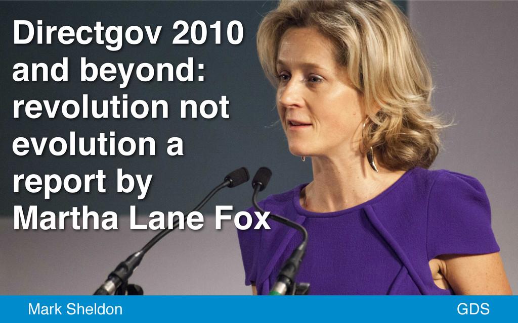 Directgov 2010 and beyond: revolution not evolu...