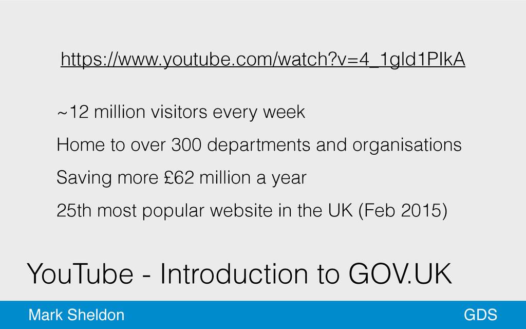 GDS Mark Sheldon YouTube - Introduction to GOV....