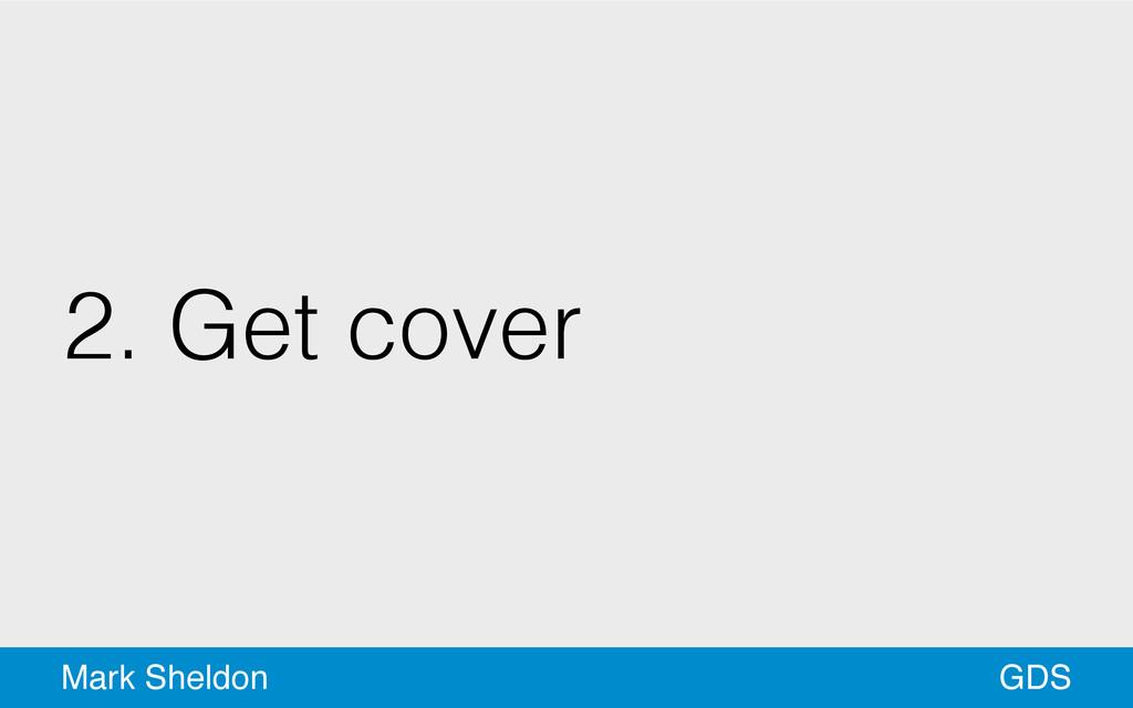 GDS Mark Sheldon 2. Get cover