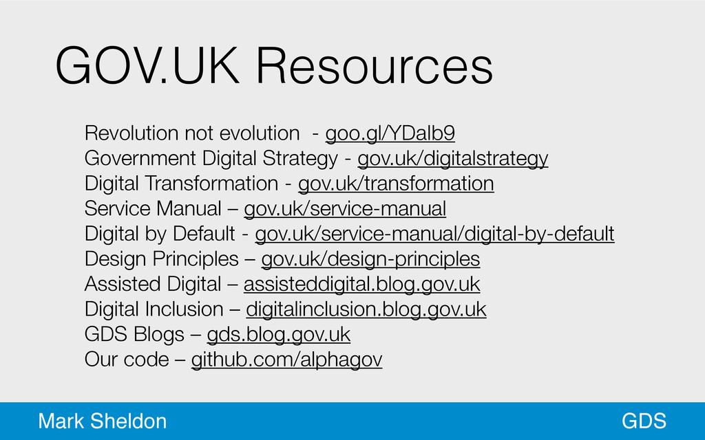 GDS Mark Sheldon GOV.UK Resources ! Revolution ...