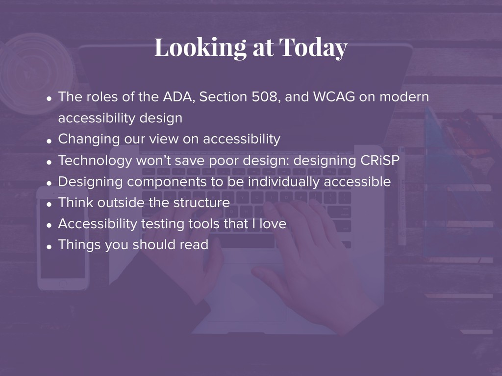 Looking at Today • The roles of the ADA, Sectio...