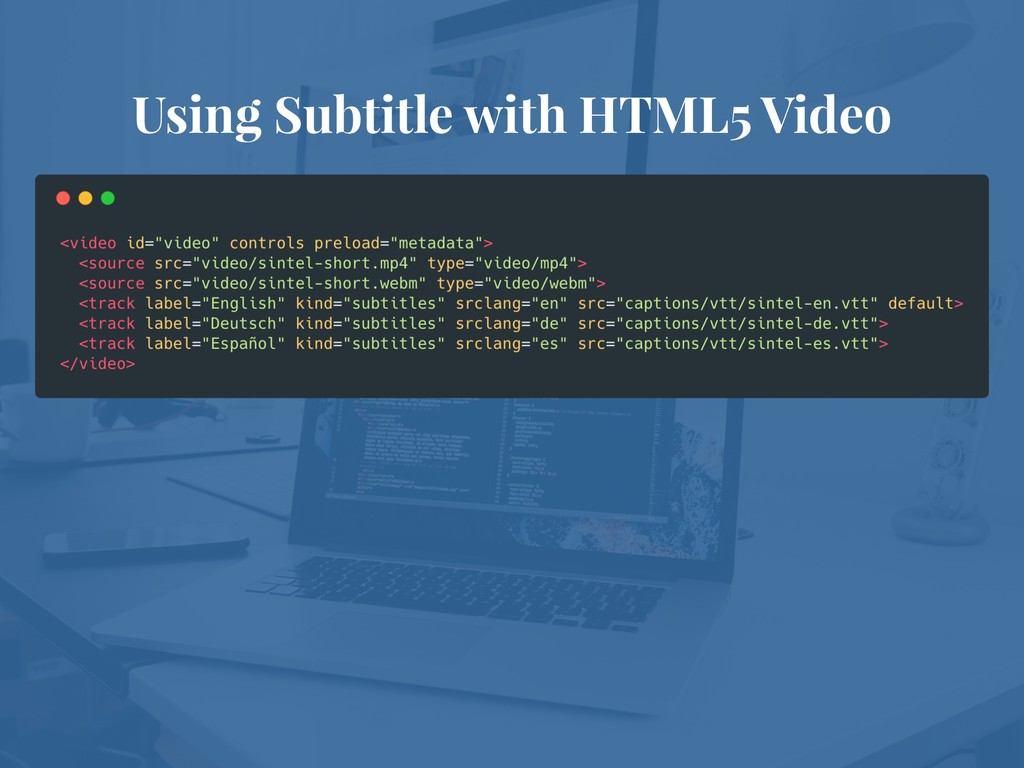 Using Subtitle with HTML5 Video