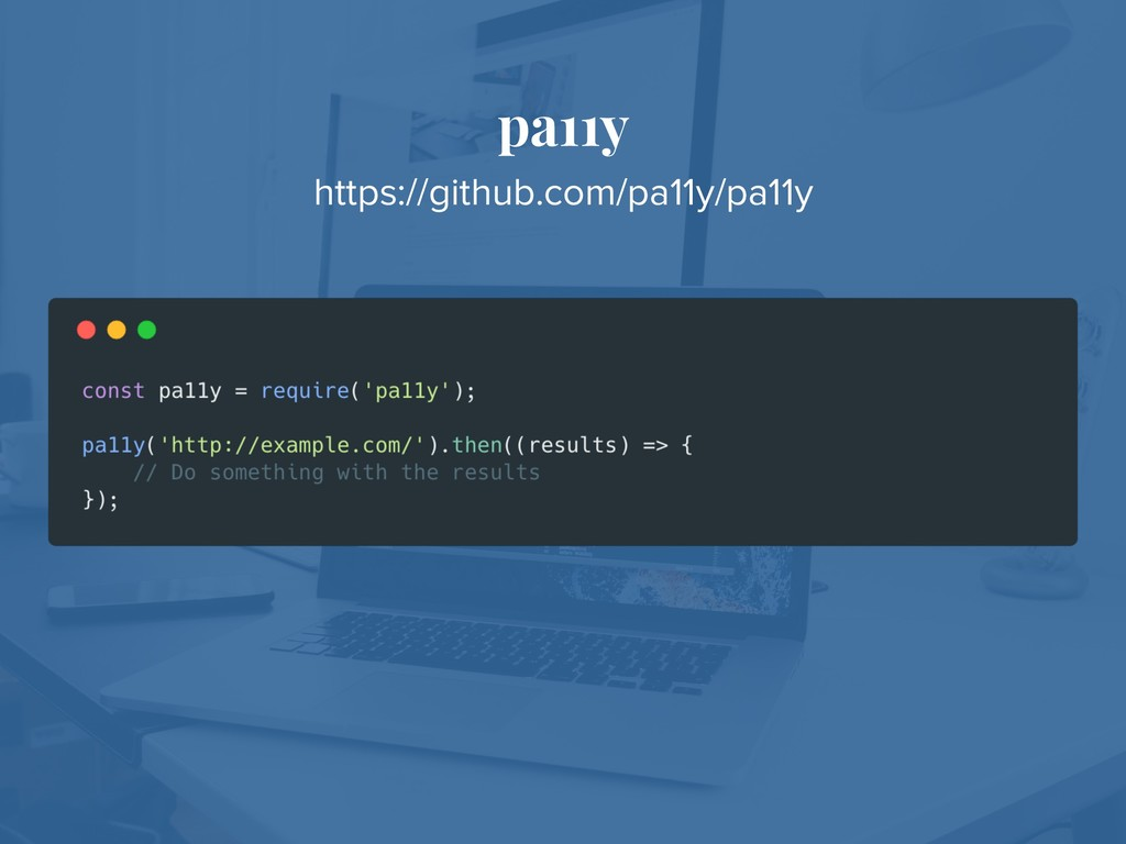 pa11y https://github.com/pa11y/pa11y