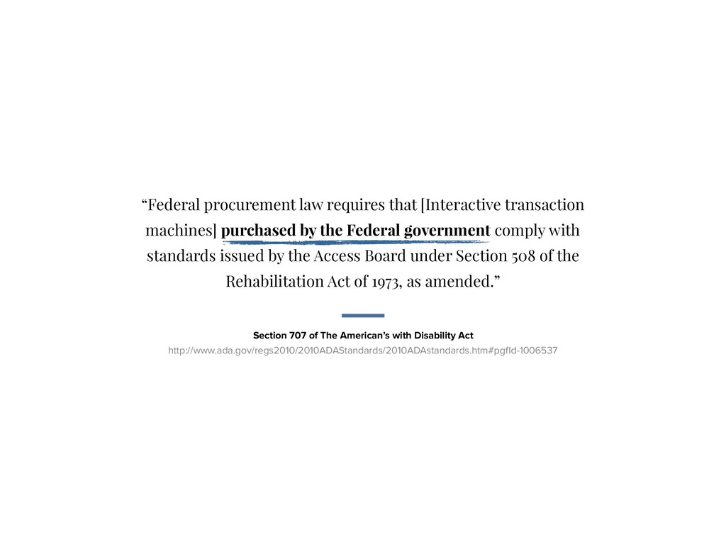 """Federal procurement law requires that [Interac..."