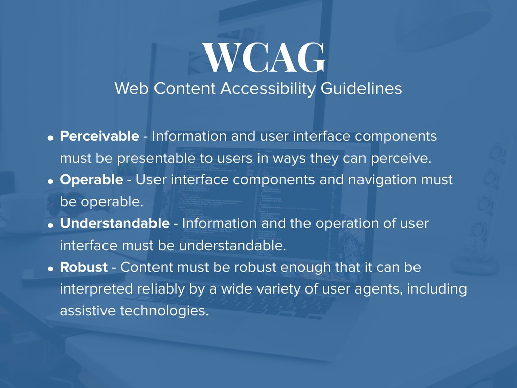 WCAG • Perceivable - Information and user inter...