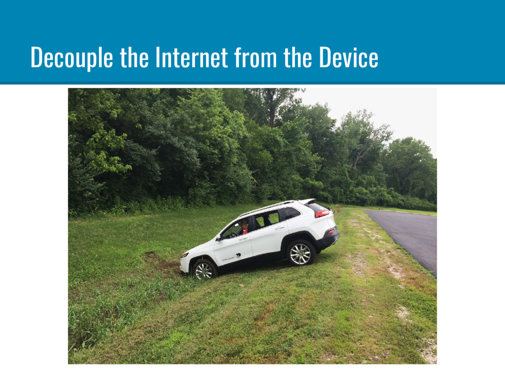 Decouple the Internet from the Device