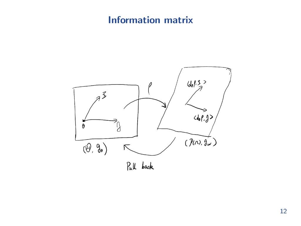Information matrix 12