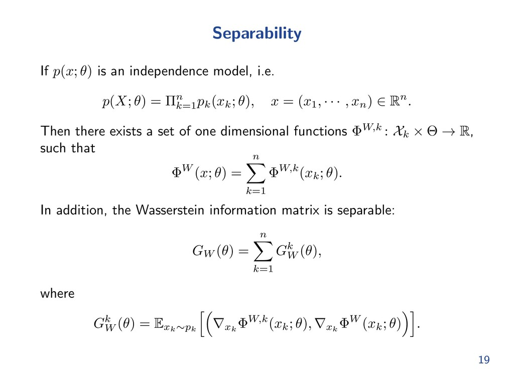 Separability If p(x; ✓) is an independence mode...