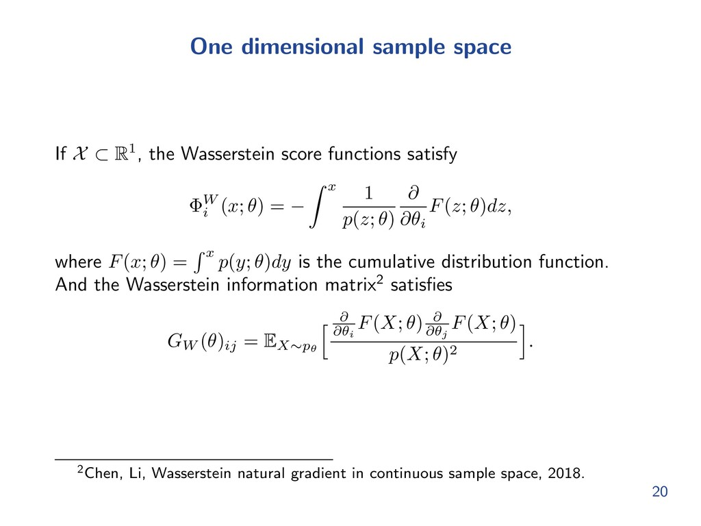 One dimensional sample space If X ⇢ R1, the Was...
