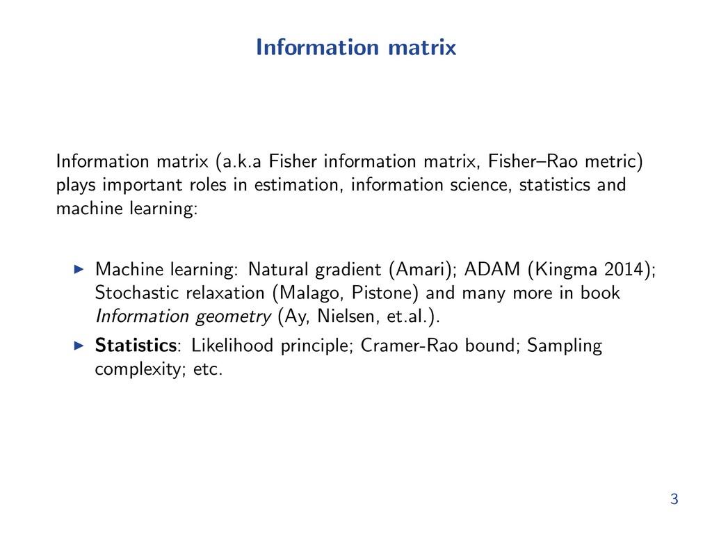 Information matrix Information matrix (a.k.a Fi...