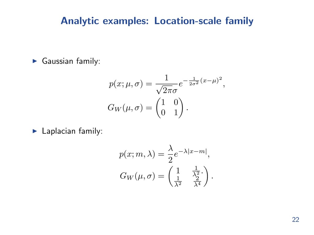 Analytic examples: Location-scale family I Gaus...