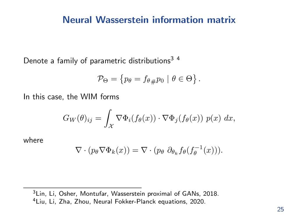 Neural Wasserstein information matrix Denote a ...