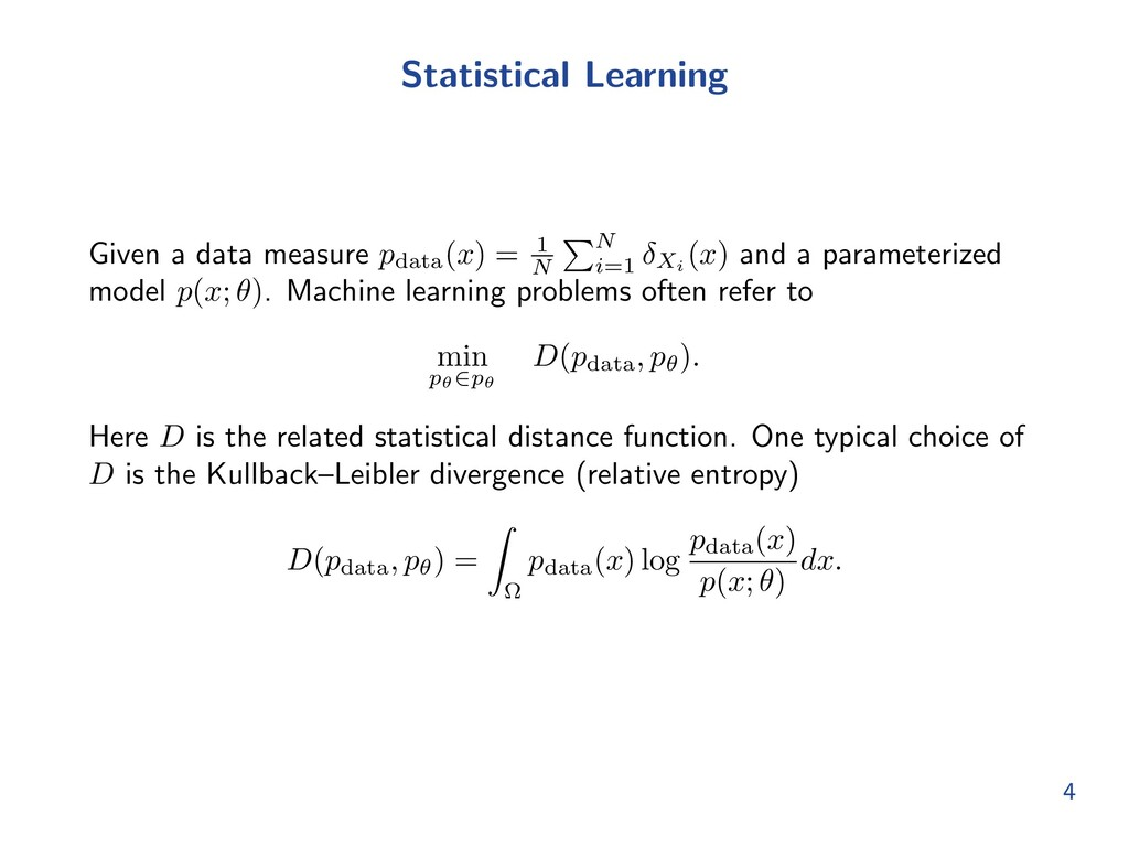 Statistical Learning Given a data measure pdata...