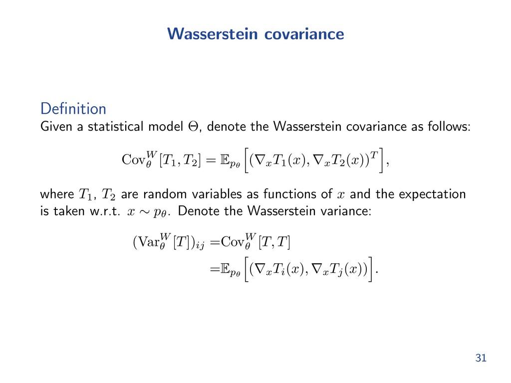 Wasserstein covariance Definition Given a statis...