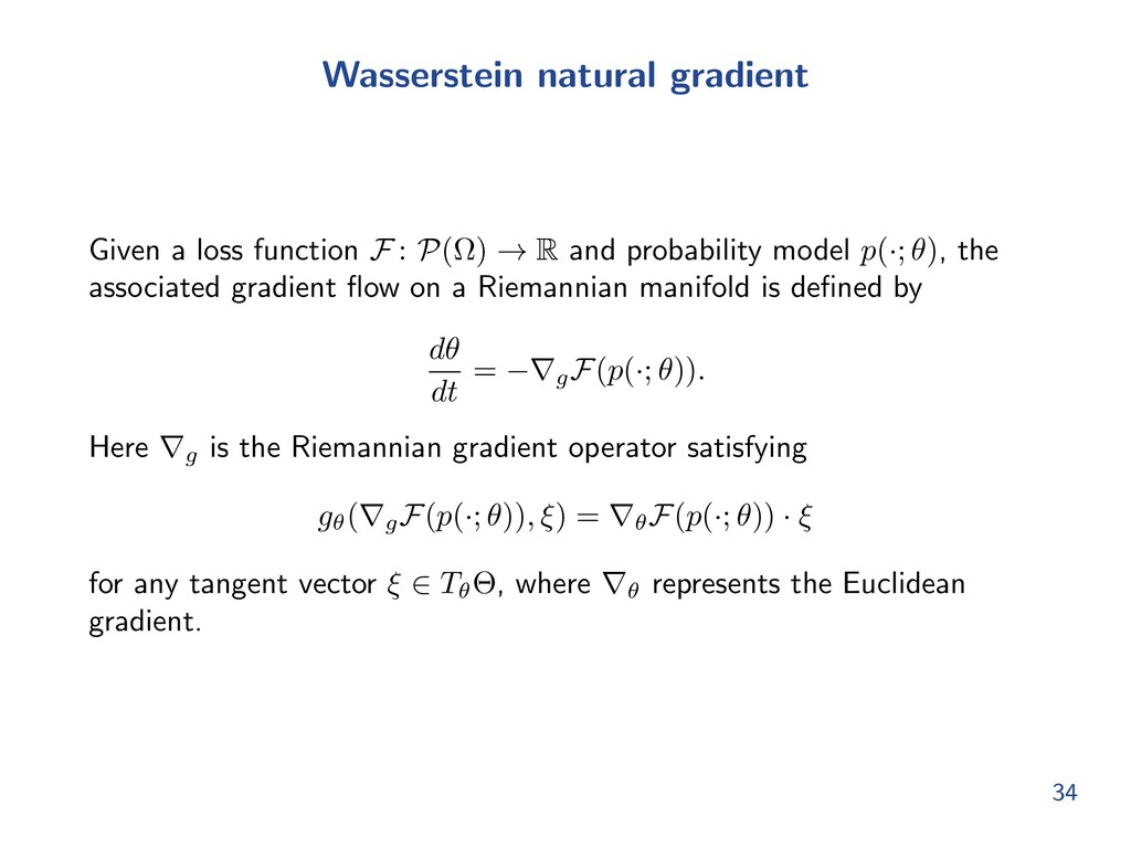 Wasserstein natural gradient Given a loss funct...