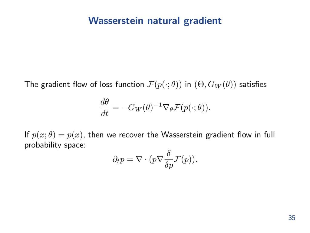 Wasserstein natural gradient The gradient flow o...