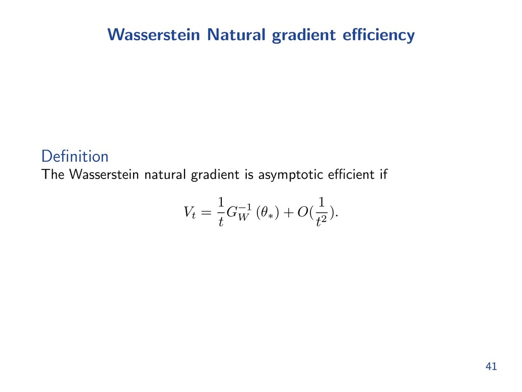 Wasserstein Natural gradient e ciency Definition...